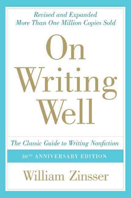 On Writing Well By Zinsser, William Knowlton