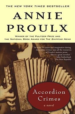 Accordion Crimes By Proulx, Annie