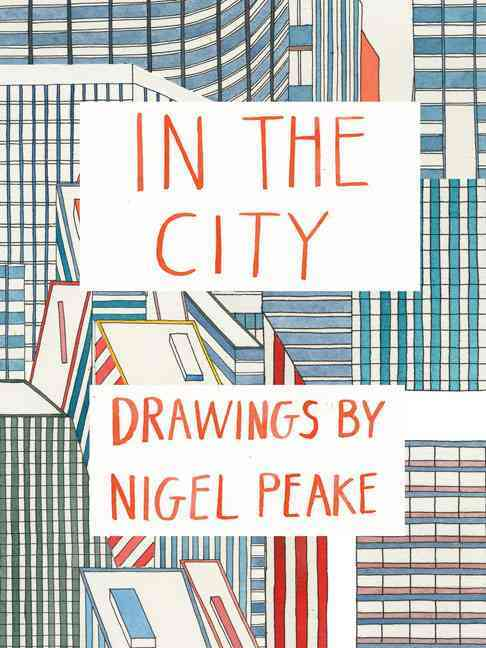 In the City By Peake, Nigel